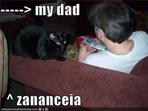 -----> my dad    ^ zananceia