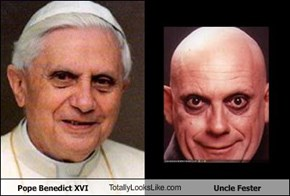 Pope Benedict XVI TotallyLooksLike.com Uncle Fester