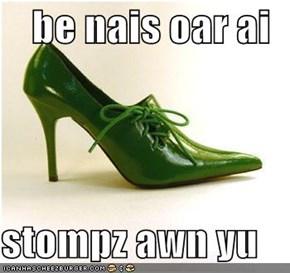 be nais oar ai  stompz awn yu