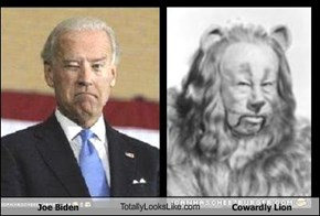 Joe Biden TotallyLooksLike.com Cowardly Lion