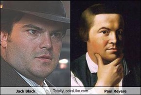 Jack Black TotallyLooksLike.com Paul Revere