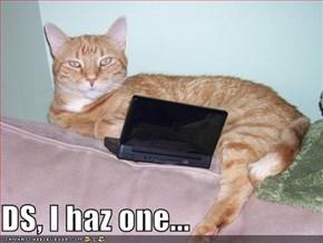 DS, I haz one...