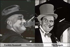 Franklin Roosevelt TotallyLooksLike.com The Penguin