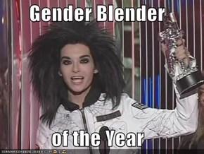 Gender Blender  of the Year