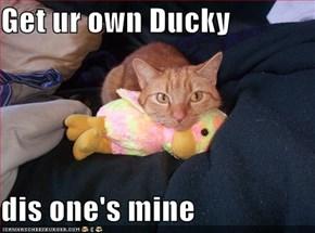 Get ur own Ducky  dis one's mine
