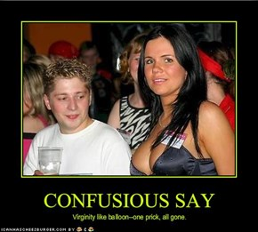 CONFUSIOUS SAY