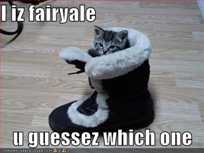 I iz fairyale  u guessez which one