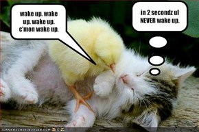 in 2 secondz ul NEVER wake up.