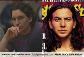 BURNING ZONE's Bradford Tatum Totally Looks Like PEARL JAM's Eddie Vedder