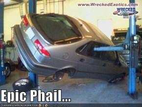Epic Phail...