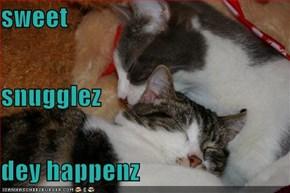 sweet snugglez dey happenz