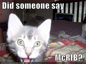 Did someone say  McRIB?