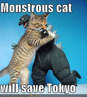 Monstrous cat   will save Tokyo