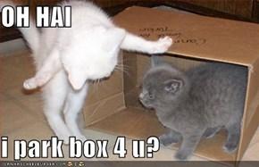 OH HAI  i park box 4 u?