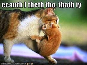ecauth I theth tho, thath iy