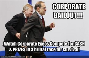 CORPORATE BAILOUT!!!