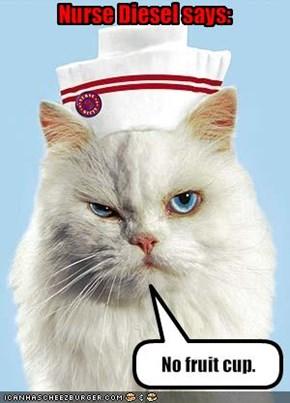 Nurse Diesel says: