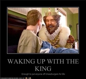 WAKING UP WITH THE KING