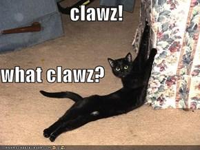 clawz!  what clawz?