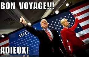 BON  VOYAGE!!!  ADIEUX!