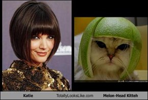 Katie Totally Looks Like Melon-Head Kitteh