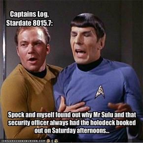 Captains Log, Stardate 8015.7: