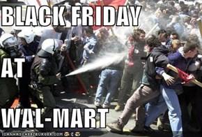 BLACK FRIDAY AT WAL-MART