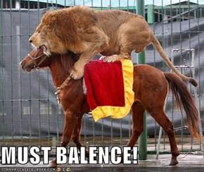 MUST BALENCE!