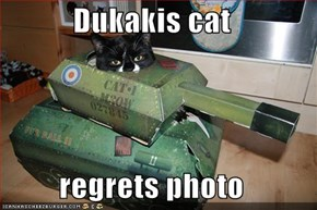 Dukakis cat  regrets photo