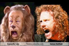 Cowardly Lion Totally Looks Like James Hetfield