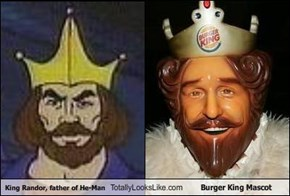 King Randor, father of He-Man Totally Looks Like Burger King Mascot