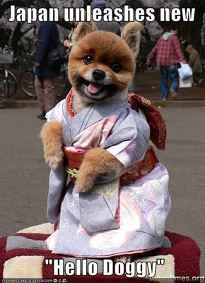 "Japan unleashes new              ""Hello Doggy"""