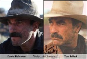 Daniel Plainview Totally Looks Like Tom Selleck