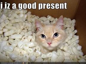 i iz a good present