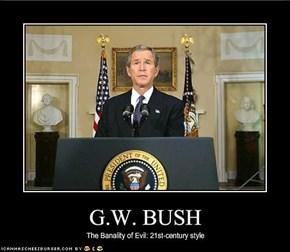 G.W. BUSH