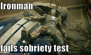 Ironman  fails sobriety test