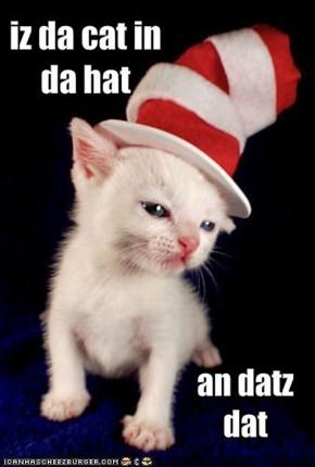 iz da cat in da hat