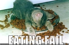 EATING FAIL