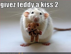 givez teddy a kiss 2