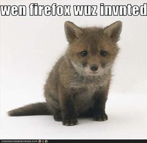 wen firefox wuz invnted