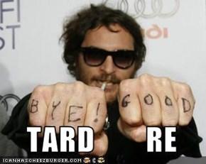 TARD        RE