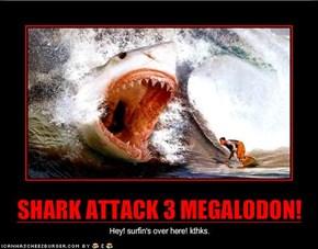 SHARK ATTACK 3 MEGALODON!