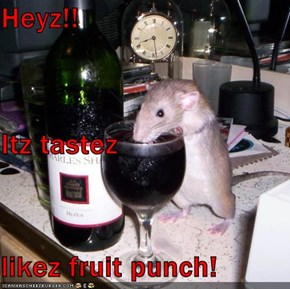 Heyz!! Itz tastez  likez fruit punch!