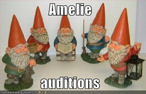 Amelie  auditions
