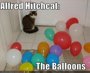 Alfred Hitchcat:  The Balloons