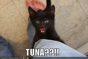 TUNA??!!