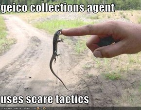 geico collections agent  uses scare tactics