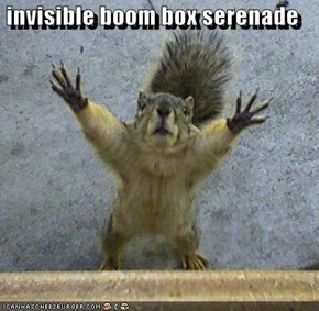 invisible boom box serenade
