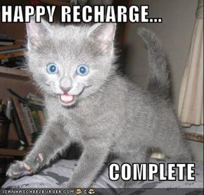 HAPPY RECHARGE...  COMPLETE