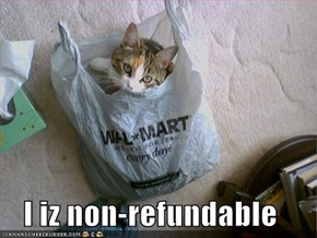 I iz non-refundable